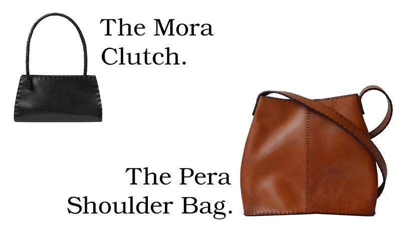 The Mora Clutch and the Pera Shoulder Bag