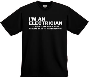 I'm an Electrician Funny T Shirt - 210 Kreations  - 2