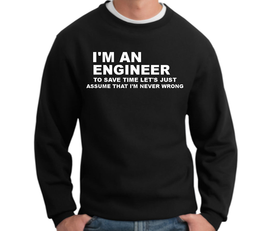 I'm an Engineer Crewneck Sweatshirt - 210 Kreations  - 1