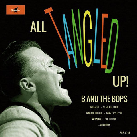 "B and the Bops- ""All Tangled Up"" CD"