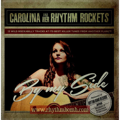 "Carolina and Her Rhythm Rockets- ""By My Side"" CD"