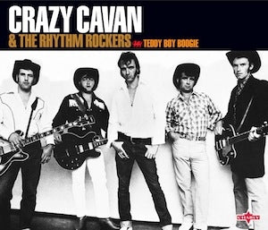 Crazy Cavan & The Rhythm Rockers- Teddy Boy Boogie