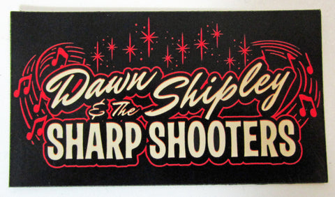 DAWN SHIPLEY & THE SHARP SHOOTERS MAGNET