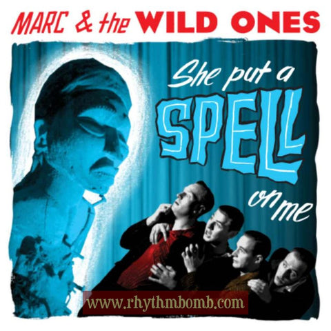 "Marc & the Wild Ones- ""She Put A Spell On Me"" -33 1/3 RPM Long Play Record"