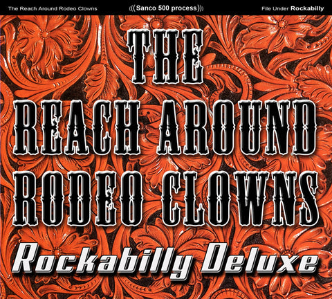 Reach Around Rodeo Clowns- Rockabilly Deluxe- Vinyl LP