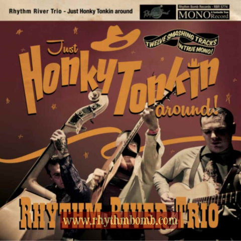 "Rhythm River Trio- ""Just Honky Tonkin Around"" CD"