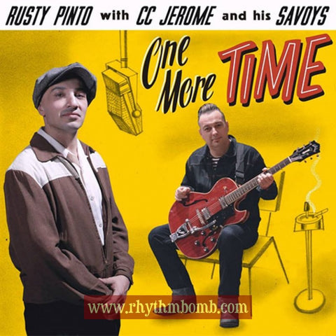 "Rusty Pinto with CC Jerome and his Savoys- ""One More Time"""