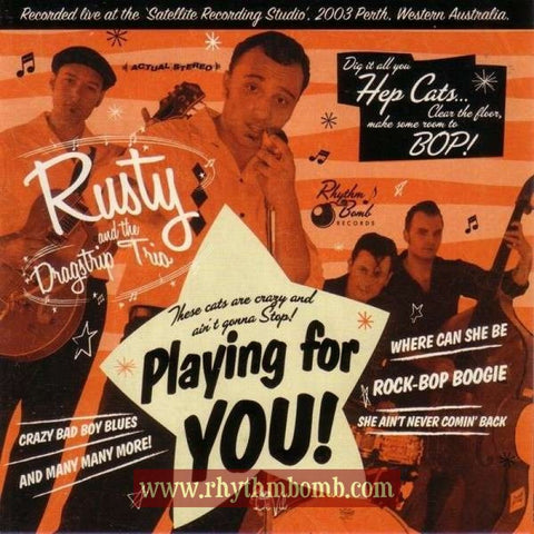 "Rusty and the Dragstrip Trio- ""Playing For You"""