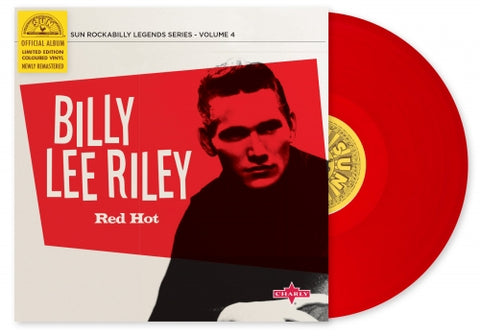 "Billy Lee Riley- Red Hot 10""- Limited Edition Coloured Vinyl"