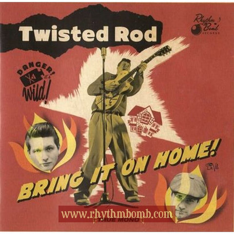 "Twisted Rod- ""Bring It On Home"