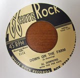 "Al Downing ""DOWN ON THE FARM"" / ""OH! BABE""- 45 RPM RECORD RE-ISSUE"