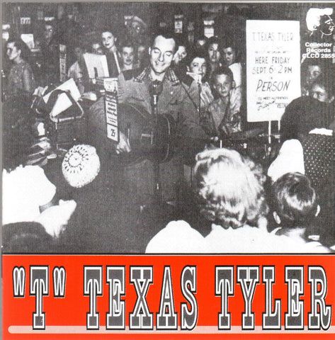 """T"" Texas Tyler- CD"