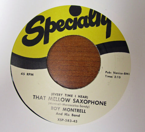 "Roy Montrell ""THAT MELLOW SAXOPHONE"" / ""OOOH WOW""- 45 RPM RECORD RE-ISSUE"
