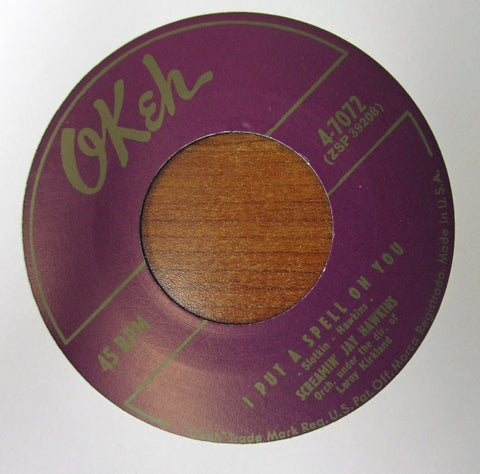 "Screaming Jay Hawkins ""I PUT A SPELL ON YOU'"" / ""LITTLE DEMON""- 45 RPM RECORD RE-ISSUE"