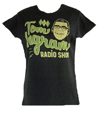 The Tom Ingram Radio Show T-Shirt - Women's