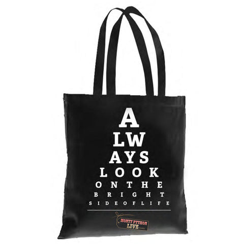 Always Look On The Bright Side Of Life Tote Bag