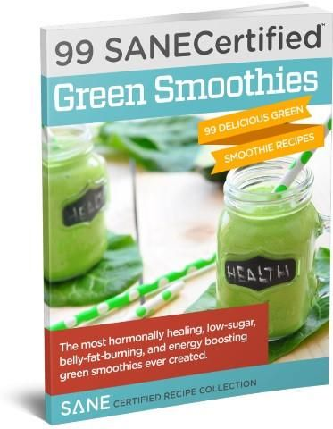 99 SANE Certified Green Smoothies eBook