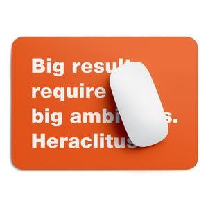 Big results Heraclitus mouse pad