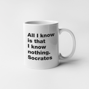 All I know is that I know nothing. Socrates mug