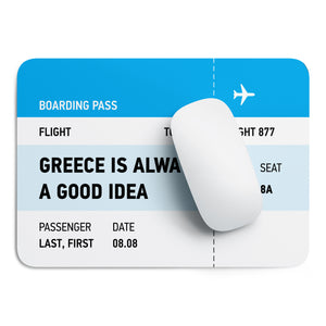 Greece is always a good idea mouse pad