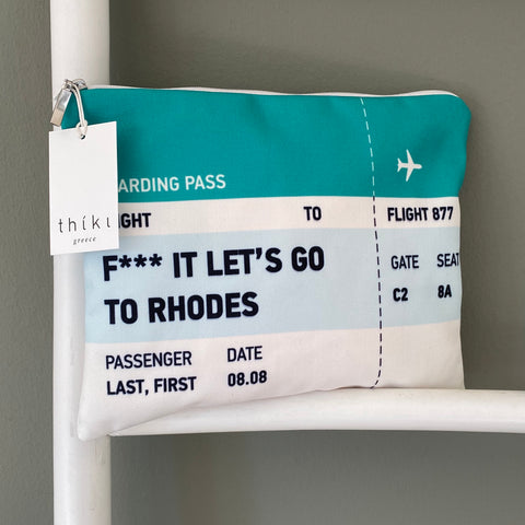 Boarding pass F*** it let's go to Rhodes bag
