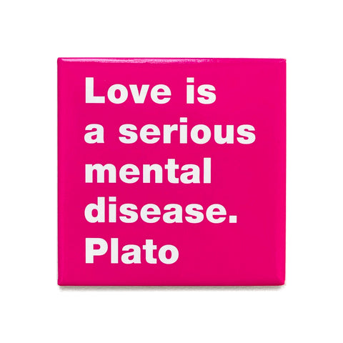Love is -Plato magnet