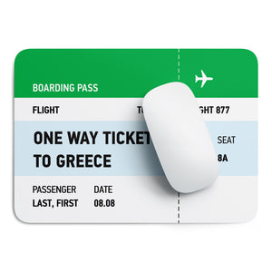 One way ticket to Greece mouse pad