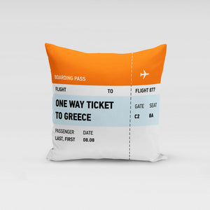 One way ticket to Greece Pillow