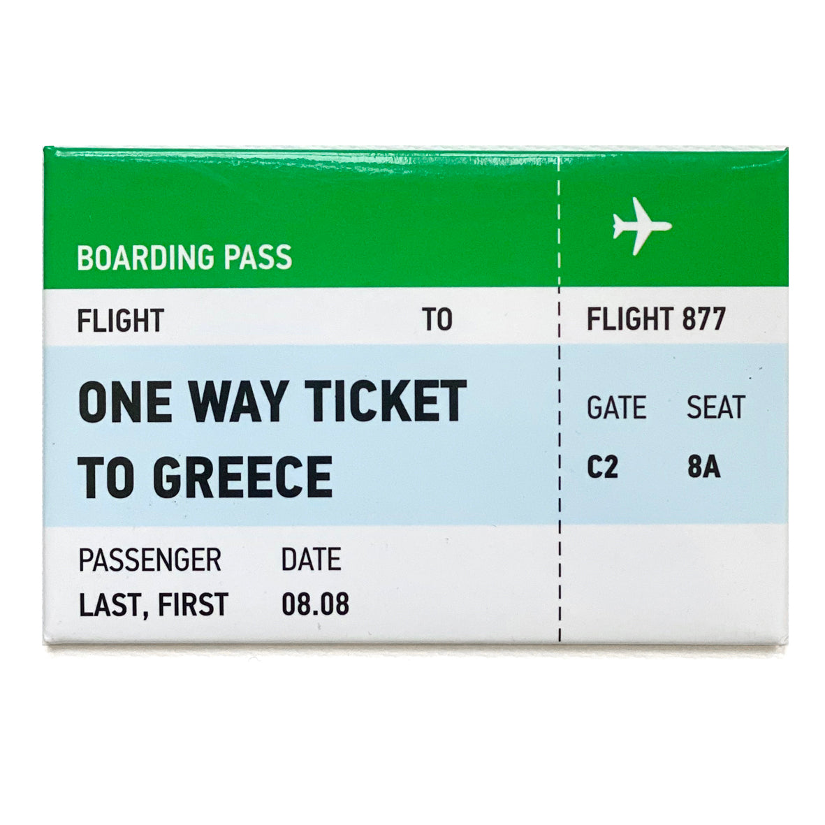One way ticket magnet