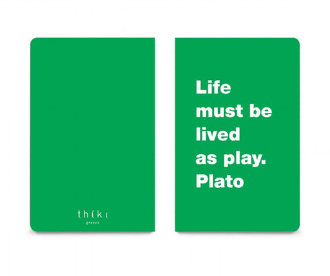 Life must be lived as play pocket notebook