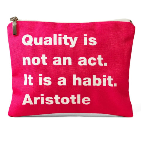 Quality is not an act. Aristotle bag