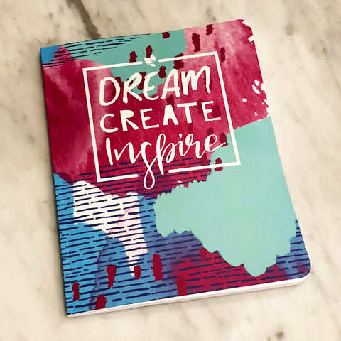 Journal: Dream, Create, Inspire