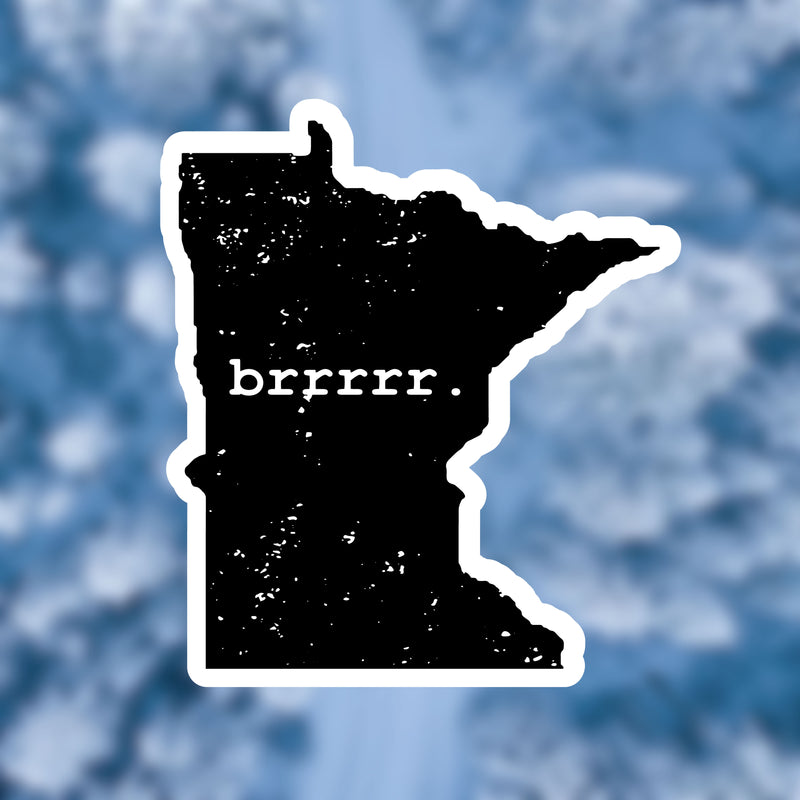 Brrrrr Minnesota Vinyl Sticker