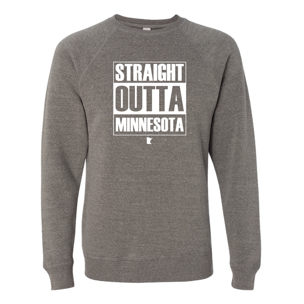 Straight Outta Minnesota Crew Neck Sweatshirt