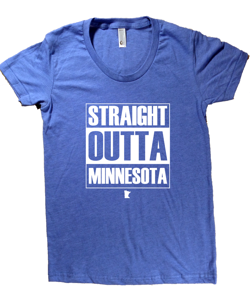 Straight Outta Minnesota T-Shirt - Women's Fitted