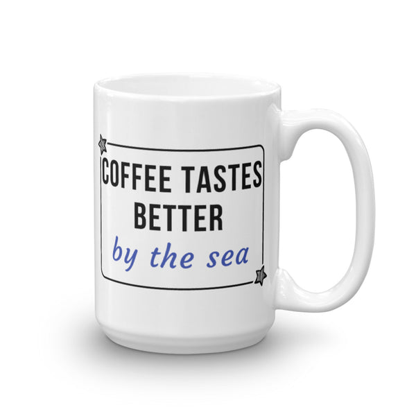 Coffee Tastes Better Mug
