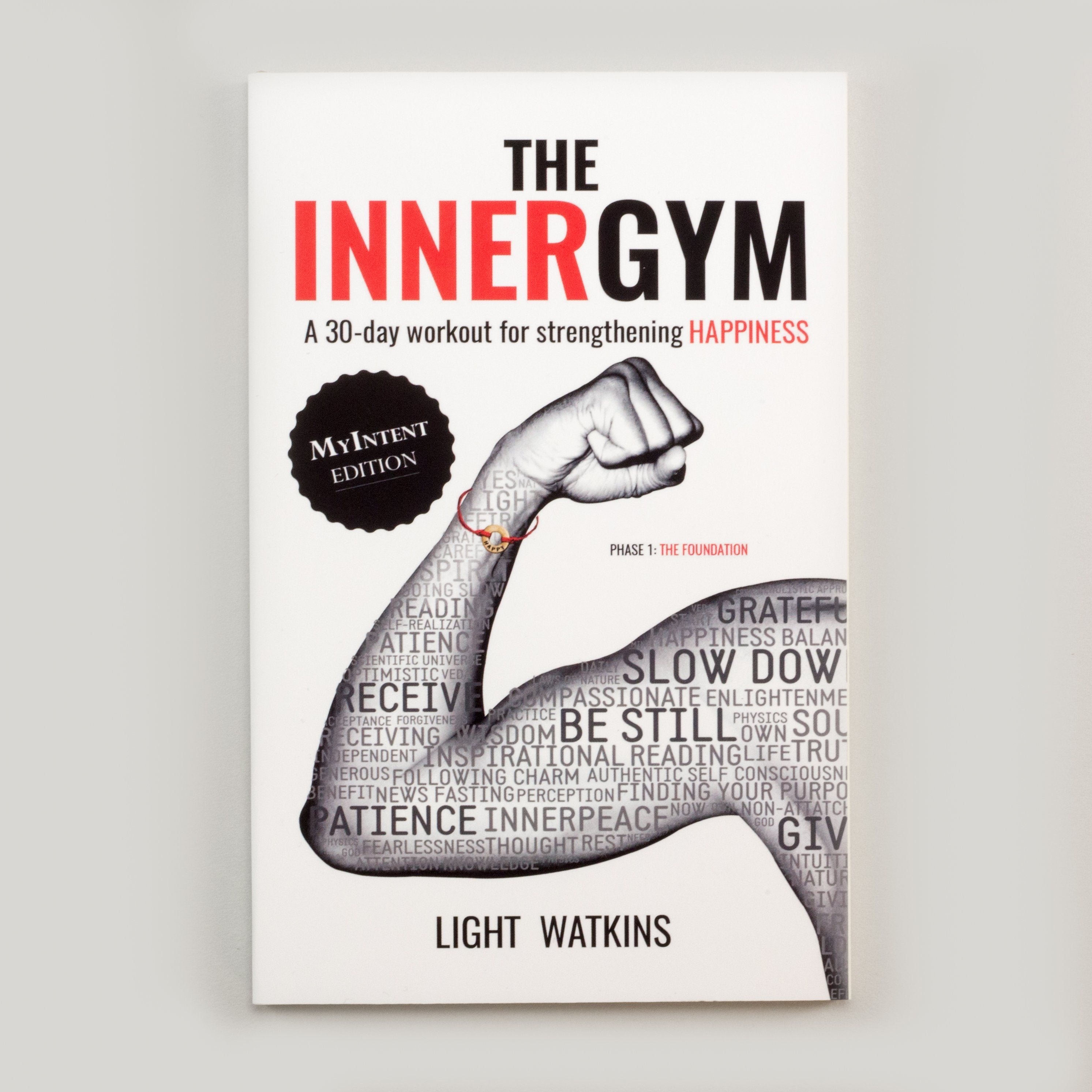 The Inner Gym by Light Watkins is for anyone looking for simple life-habits that impact happiness