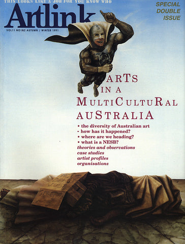 Issue 11:1&2 | March 1991 | Arts in a Multicultural Australia