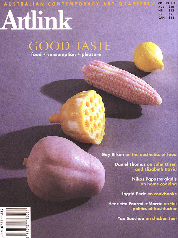 Issue 19:4 | December 1999 | Good Taste: Food, Consumption & Pleasure