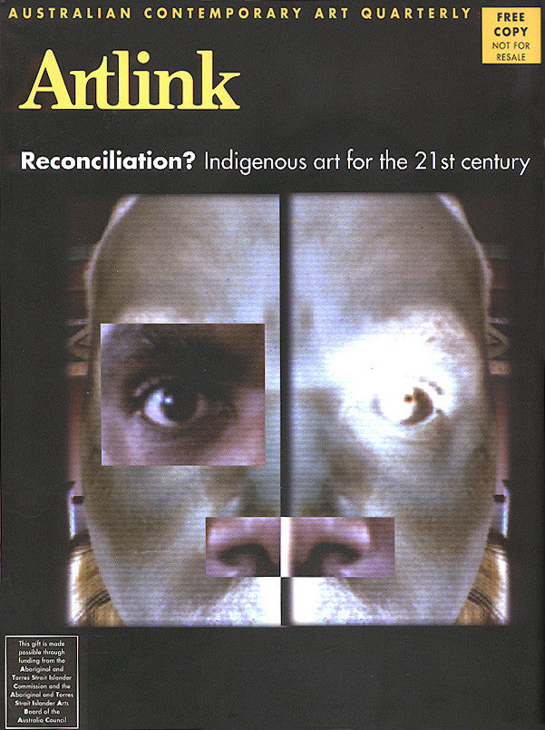 Issue 20:1 | March 2000 | Reconciliation: Indigenous art for 21st Century
