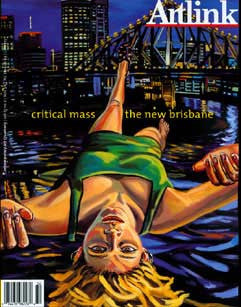 Issue 23:2 | June 2003 | Critical Mass: the new Brisbane