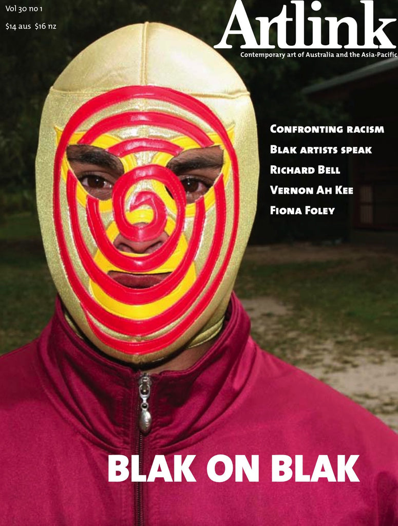 Issue 30:1 | March 2010 | Blak on blak