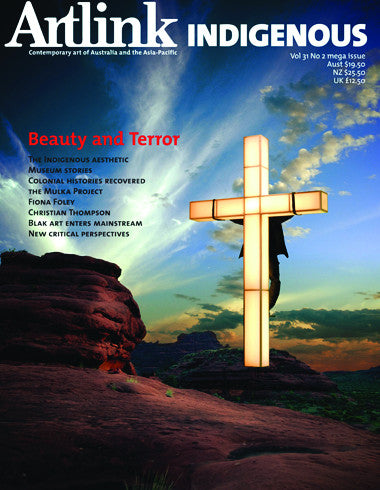 Issue 31:2 | June 2011 | Indigenous: Beauty and Terror