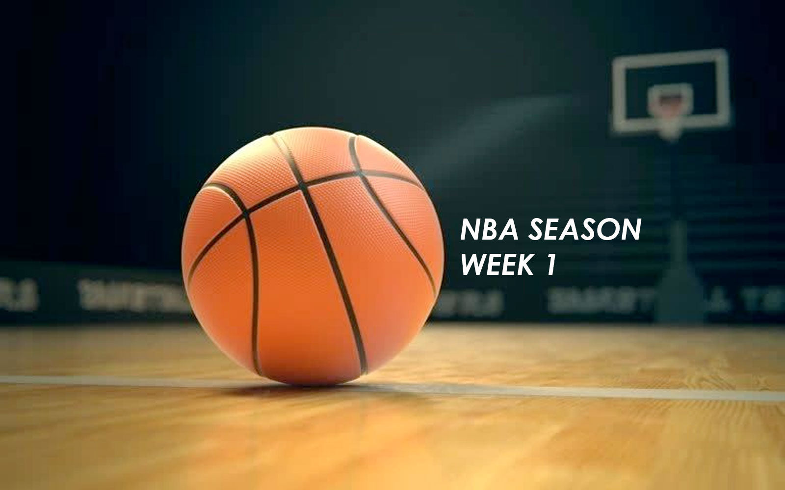 Early Outlook - Week 1 in the NBA