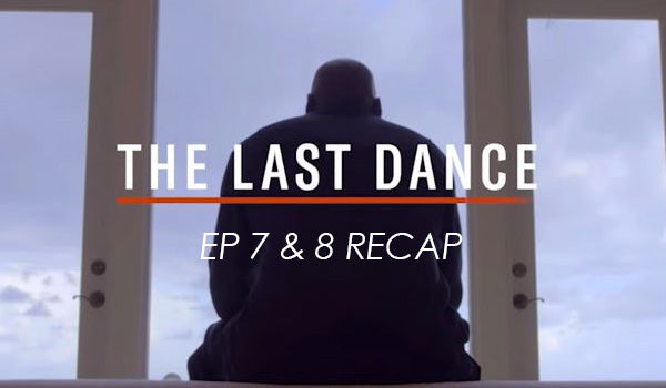 Michael Jordan's legacy - 'The Last Dance' reactions: Episodes 7-8