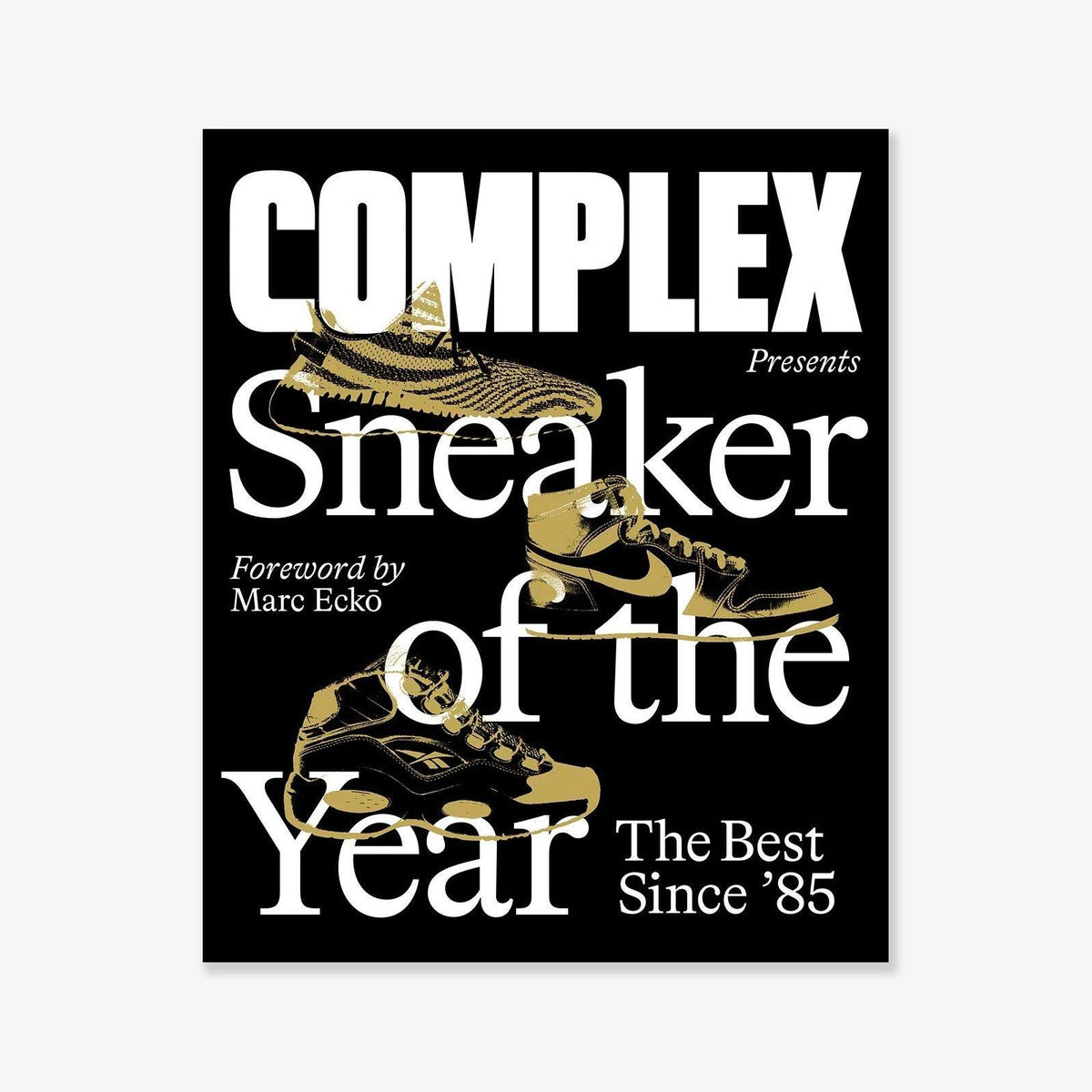 Complex Presents: Sneaker of the Year; The Best Since '85