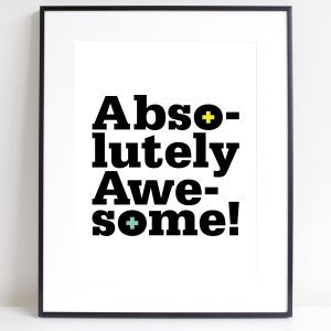 Absolutely Awesome A4 Print - Harrison & Co - Lifestyle & Design