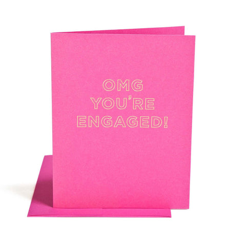 """ OMG YOU'RE ENGAGED "" Card"