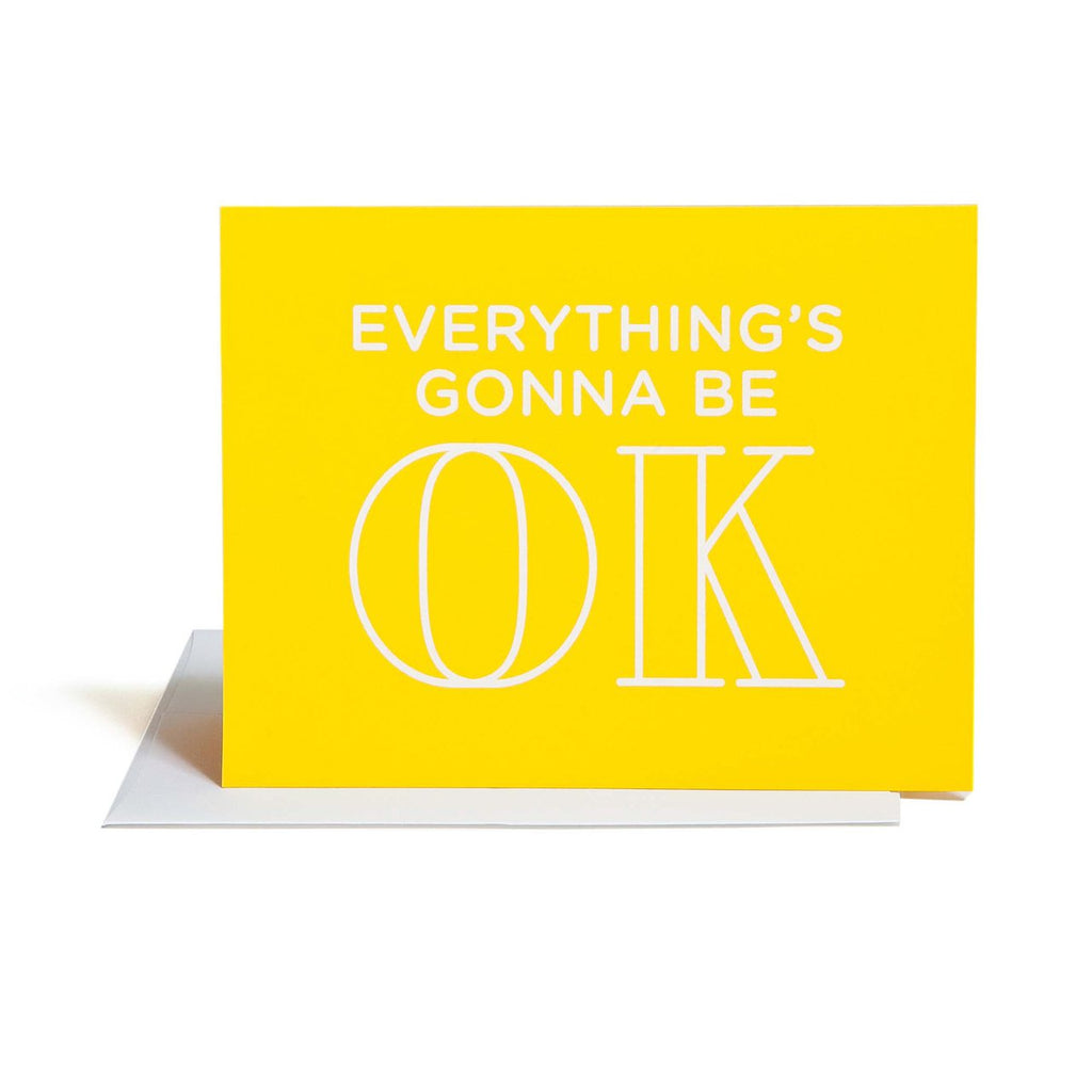 """GONNA BE OK "" Card"