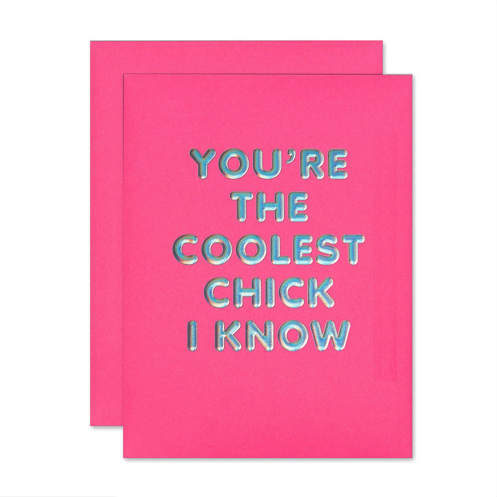 """ COOLEST CHICK "" Card"
